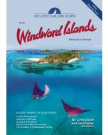 The 2021-2022 Sailors Guide to the Windward Islands