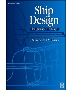 Ship Design for Efficiency & Economy 2nd ed.