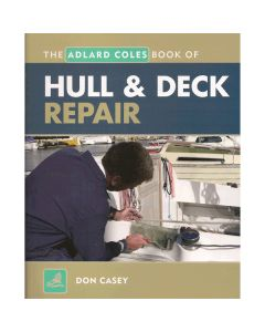 Adlard Coles Book of Hull and Deck Repair
