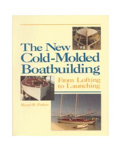 New Cold-Molded Boatbuilding from Lofting to Launching