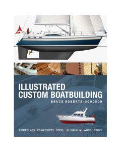 Illustrated Custom Boatbuilding - Hardback