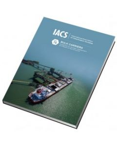 Bulk Carriers - Guidelines for Surveys, Assessment and Repair of Hull Structures (IACS Rec 76)