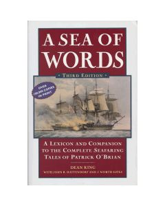 Sea of Words [Patrick O'Brian Thesaurus] 3rd Edition