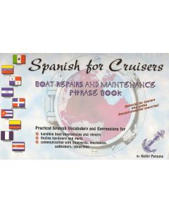 Spanish for Cruisers - Boat Repairs and Maintenance Phrasebook