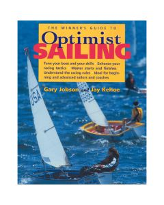 The Winners Guide to Optimist Sailing