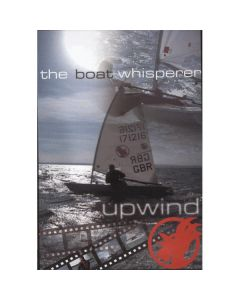 The Boat Whisperer - Upwind DVD