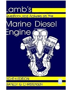Lambs Questions and Answers on the Marine Diesel Engine 8th Edition