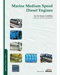 MEP Series: Volume 1 Part 3: Marine Medium Speed Diesel Engines