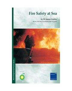 Marine Engineering Practice Volume 1 Part 5 - Fire Safety At Sea.