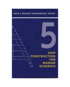 Reeds Vol 5: Ships Construction for Marine Engineers