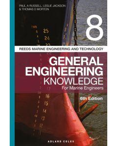 Reeds Vol 8: General Engineering Knowledge for Marine Engineers