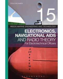 Reeds Vol 15: Electronics, Navigational Aids And Radio Theory