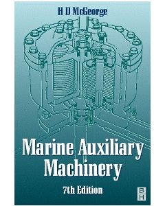 Marine Auxiliary Machinery 7th Edition [PB]