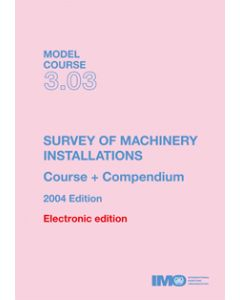 Survey of Machinery Installation (Model Course 3.03) [eBook]