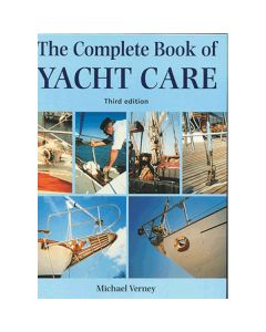 Complete Book of Yacht Care 3rd ed.