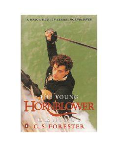 Young Hornblower : Mr Midshipman Hornblower & The Hotspur Lieutenant Hornblower (PB )