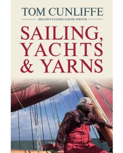 Sailing, Yachts & Yarns