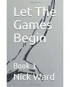 Let The Games Begin: Book 1