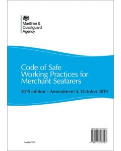 Code of Safe Working Practices for Merchant Seafarers (COSWP) 2015 edition - Amendment 4