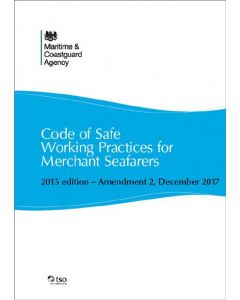 Code of Safe Working Practices for Merchant Seafarers (COSWP) 2015 edition - Amendment 2