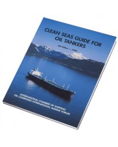Clean Seas Guide for Oil Tankers (4th Edition, 1994)