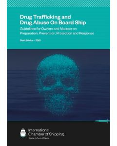 Drug Trafficking and Drug Abuse On Board Ship (5th Edition)