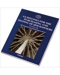 Guidelines for the Purchasing and Testing of SPM Hawsers (2000 Edition)