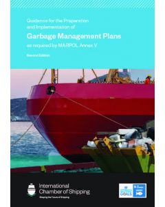 Guidelines for the Preparation and Implementation of Garbage Management Plans as required by MARPOL Annex V