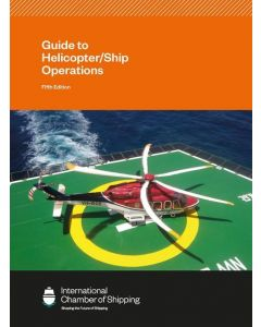 ICS Guide to Helicopter / Ship Operations
