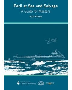Peril at Sea and Salvage: A Guide for Masters (6th Edition, 2020)