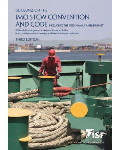 Guidelines on the IMO STCW Convention including the 2010 'Manila Amendments'