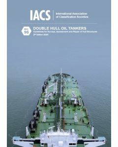 Double Hull Oil Tankers: Guidelines for Surveys, Assessment and Repair of Hull Structures