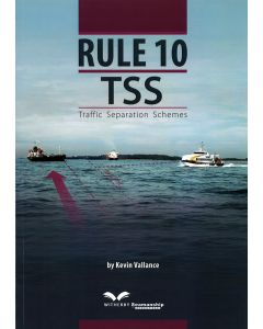 Rule 10 TSS. Traffic Separation Schemes