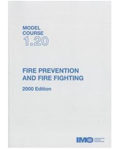 Fire Prevention and Basic Fire Fighting (Model Course 1.20)