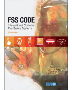 International Code For Fire Safety Systems [FSS Code] (2015 Edition)