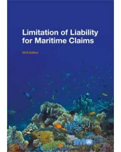 Limitation of Liability for Maritime Claims (2016 Edition)