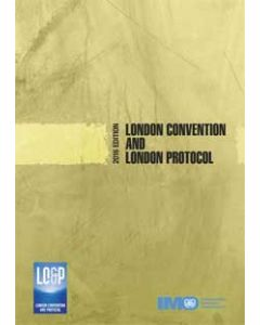 London Convention and London Protocol (2016 Edition)