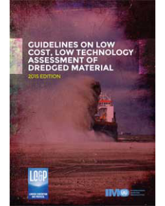 Guidelines on low cost, low technology assessment of dredged material - 2015 Edition