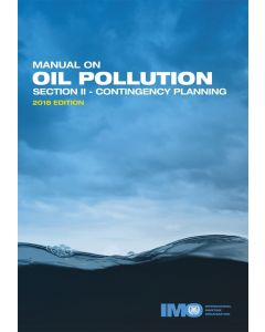 Manual on Oil Pollution (Section II - Contingency Planning)