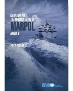 Guidelines for the Implementation of MARPOL Annex V, 2017 Edition
