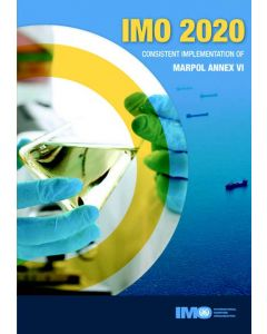 IMO 2020: Consistent approach to MARPOL Annex VI