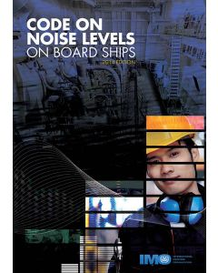 Code on noise levels on board ships, 2014 Edition