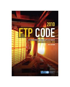 2010 Fire Test Procedures (FTP) Code, 2012 Edition