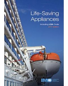 Life-Saving Appliances (inc. LSA Code) (2017 Edition)