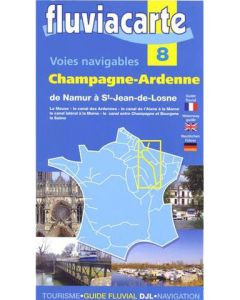 Fluviacarte Guide 8 - Champagne Ardennes Namur to Bourgogne