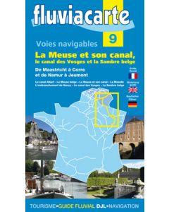 Fluviacarte Guide 9 - La Meuse et son canal, le canal des Vosges et la Sambre belge