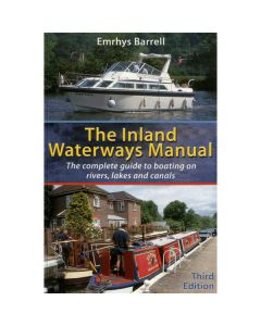 Inland Waterways Manual - Complete Guide to Boating on Rivers Lakes & Canals