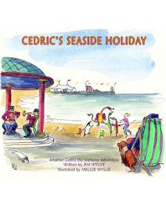 Cedric's Seaside Holiday
