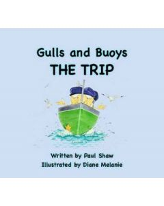Gulls and Buoys - THE TRIP