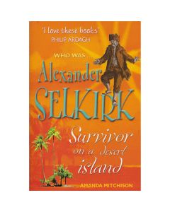Alexander Selkirk - Survivor on a Desert Island